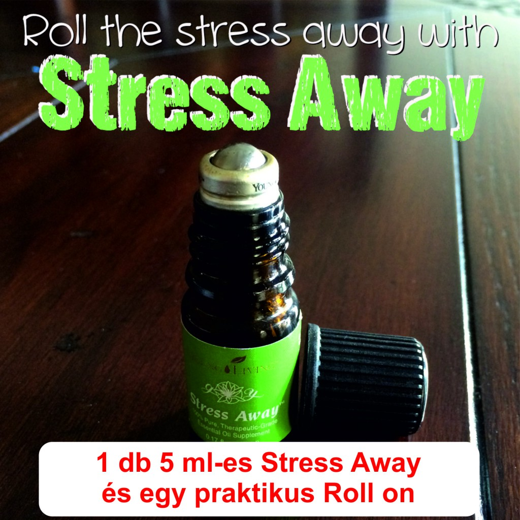 stress away+roll